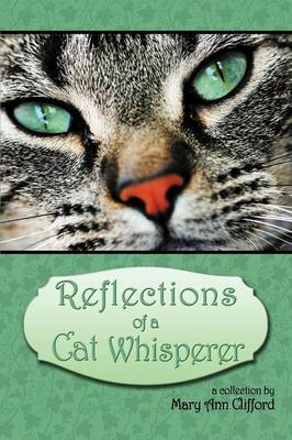Reflections of a Cat Whisperer
