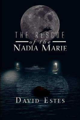 The Rescue of the Nadia Marie