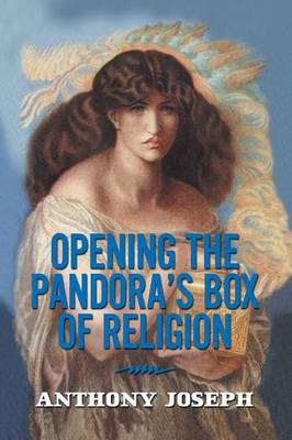 Opening the Pandora's Box of Religion: An Essay