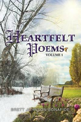 Heartfelt Poems Volume 1