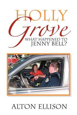 Holly Grove: What Happened to Jenny Bell?
