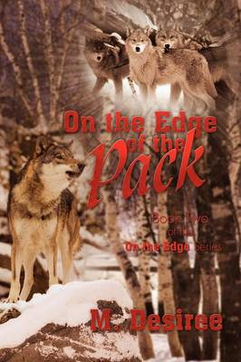 On the Edge of the Pack: Book Two