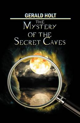 The Mystery of the Secret Caves