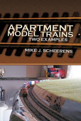 Apartment Model Trains: Two Examples