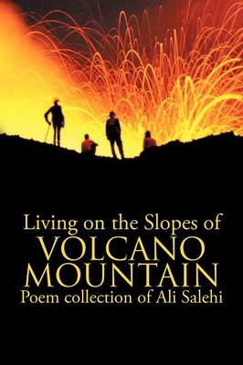 Living on the Slopes of Volcano Mountain