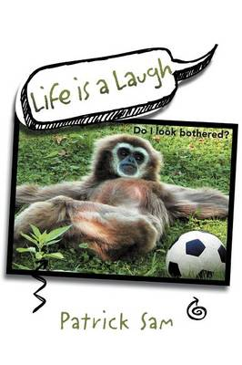 Life Is a Laugh