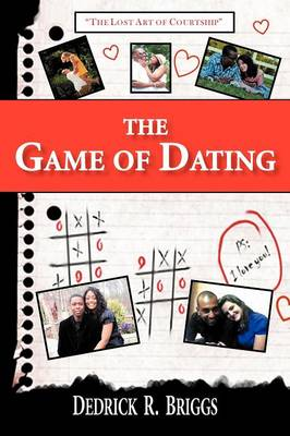 """The Game of Dating: """"The Lost Art of Courtship"""""""