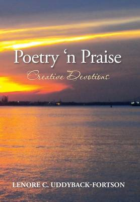 Poetry N' Praise...Creative Devotions