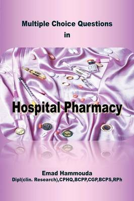 Multiple Choice Questions in Hospital Pharmacy