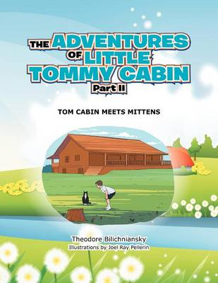 The Adventures of Little Tommy Cabin Part II: Tom Cabin Meets Mittens