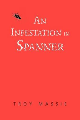 An Infestation in Spanner