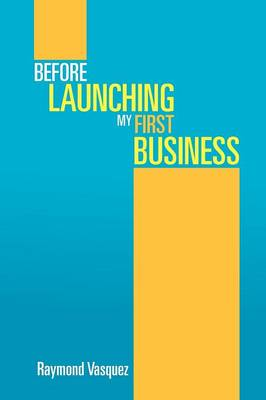 Before Launching My First Business