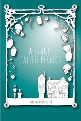 A Place Called Perfect