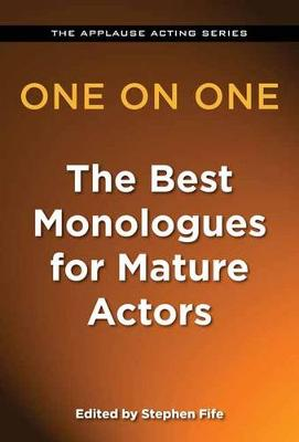 One on One: The Best Monologues for Mature Actors