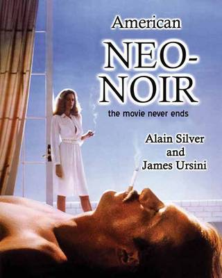 American Neo-Noir: The Movie Never Ends