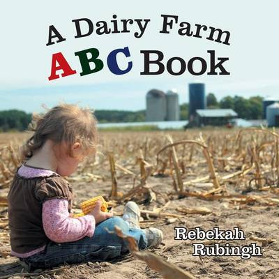A Dairy Farm ABC Book