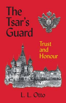The Tsar's Guard: Trust and Honour