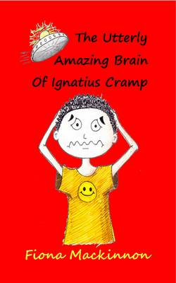 The Utterly Amazing Brain of Ignatius Cramp