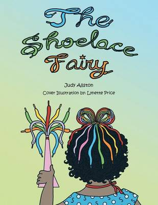 The Shoelace Fairy