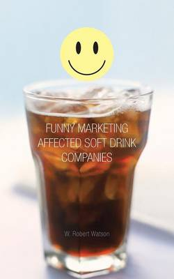 Funny Marketing Affected Soft Drink Companies