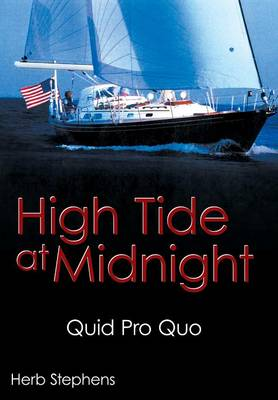 High Tide at Midnight: Quid Pro Quo