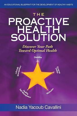 The Proactive Health Solution: Discover Your Path Toward Optimal Health