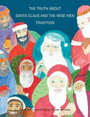 THE Truth About Santa Claus and the Wise Men Tradition