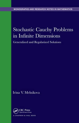 Stochastic Cauchy Problems in Infinite Dimensions: Generalized and Regularized Solutions