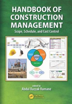 Handbook of Construction Management: Scope, Schedule, and Cost Control