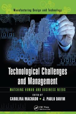 Technological Challenges and Management: Matching Human and Business Needs