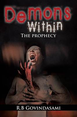 Demons Within: The Prophecy