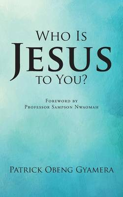 Who Is Jesus to You?
