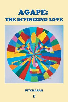 Agape: The Divinizing Love