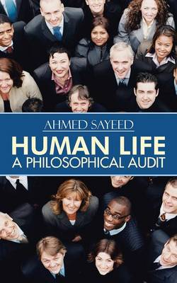 Human Life-A Philosophical Audit