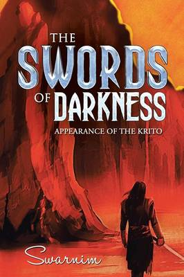The Swords of Darkness: Appearance of the Krito