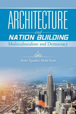 Architecture and Nation Building: Multiculturalism and Democracy