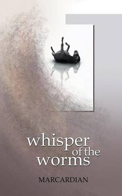 Whisper of the Worms