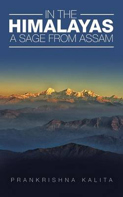 In the Himalayas a Sage from Assam
