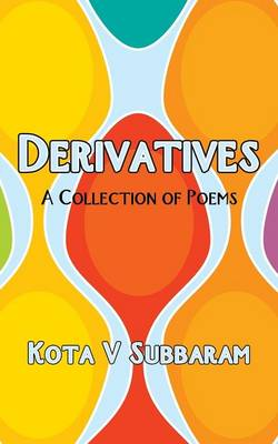 Derivatives: A Collection of Poems
