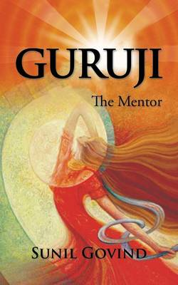 Guruji: The Mentor