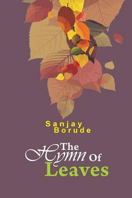 The Hymn of Leaves: First Ecofriendly Poetry Collection