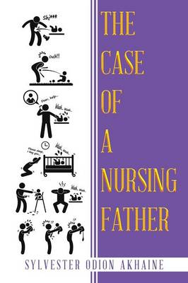 The Case of a Nursing Father