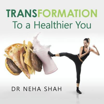 Transformation: To a Healthier You