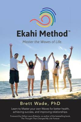 Ekahi Method: Master the Waves of Life