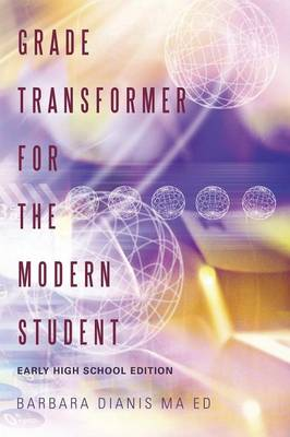 Grade Transformer for the Modern Student: Early High School Edition