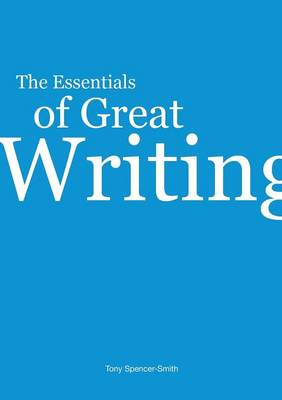 The Essentials of Great Writing