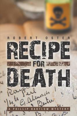 Recipe for Death: A Phillip Bartlow Mystery