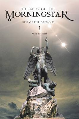The Book of the Morningstar: Rise of the Daemons