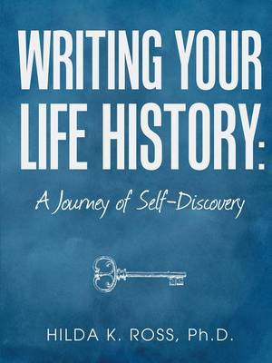 Writing Your Life History: A Journey of Self-Discovery