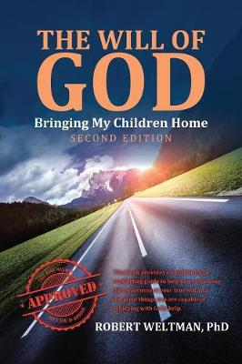 The Will of God: Bringing My Children Home Second Edition